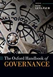 The Oxford Handbook of Governance (Oxford Handbooks)