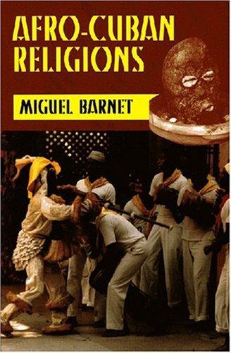 Afro-Cuban Religions por Miguel Barnet