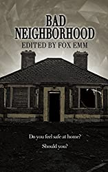 Bad Neighborhood (Misfit Horror Anthologies Book 1)