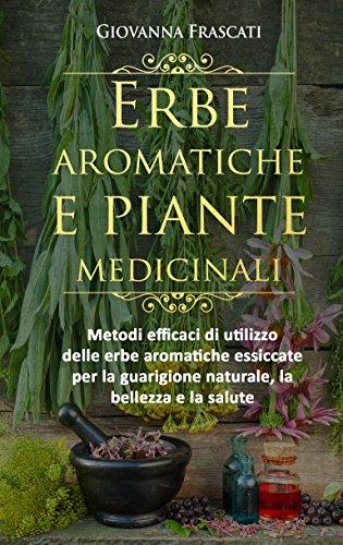 Erbe aromatiche e piante medicinali: Metodi