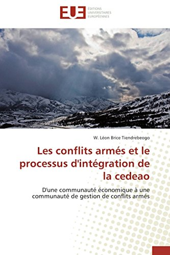 Les conflits armés et le processus d'intégration de la cedeao