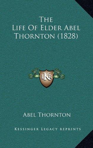 The Life of Elder Abel Thornton (1828)