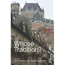 Whose Tradition?: Discourses on the Built Environment (Planning, History and Environment)