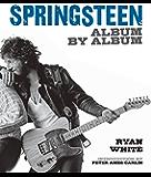 Springsteen: Album by Album