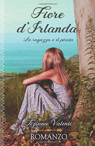 Fiore d'irlanda: La ragazza e il pirata