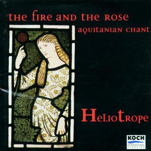 Preisvergleich Produktbild The Fire And The Rose (Aquitanian Chant And Polyphony)