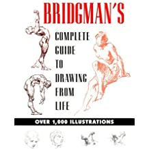Bridgman's Complete Guide to Drawing from Life by George B. Bridgman (1979-04-19)