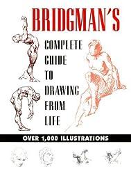 Bridgman's Guide to Drawing from Life by George B. Bridgman (2000-03-01)