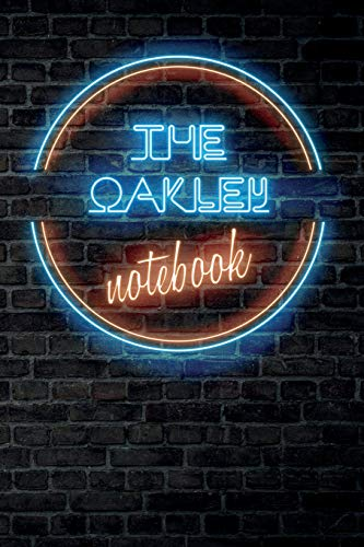 The OAKLEY Notebook: Vintage Blank Ruled Personalized & Custom Neon Sign Name Dotted Notebook Journal for Girls & Women. Wall Background. Funny Desk ... Supplies, Birthday, Christmas Gift for Women.
