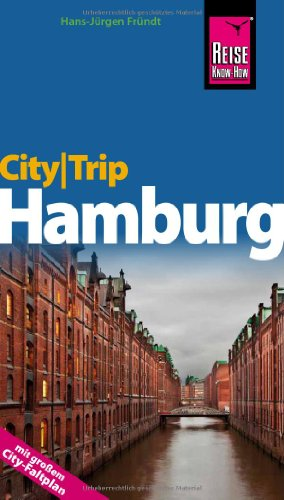 Preisvergleich Produktbild Reise Know-How CityTrip Hamburg: Reiseführer mit Faltplan
