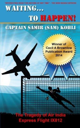 waitingto-happen-the-tragedy-of-air-india-express-flight-ix812-by-captain-samir-sam-kohli-2013-12-31