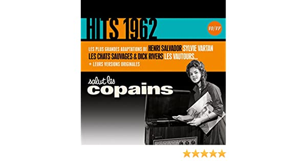Salut les Copains Hits 1962  Multi,Artistes, The Tokens Amazon.fr Musique