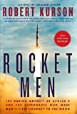Rocket Men: The Daring Odyssey of Apollo 8 and the Astronauts Who Made Man's First Journey to the Moon [Lingua inglese]
