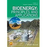 Bioenergy: Principles and Applications