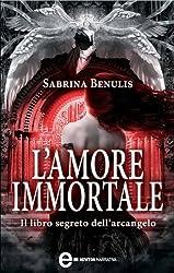 L'amore immortale (eNewton Narrativa) (Italian Edition)