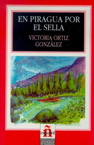En piragua por el sella (Leer En Espanol, Level 2) por Victoria Ortiz Gonzalez