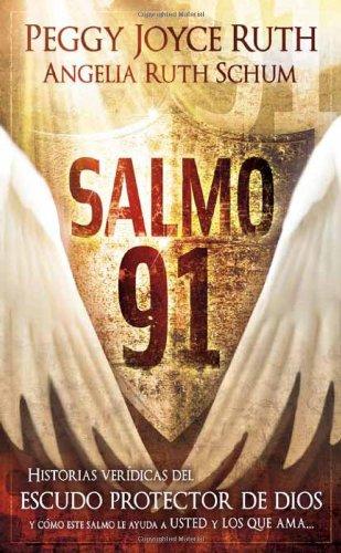 Salmo 91 - Pocket Book: Historias Veridicas del Escudo Protector de Dios y Como Este Salmo Le Ayuda a Usted y a Los Que AMA