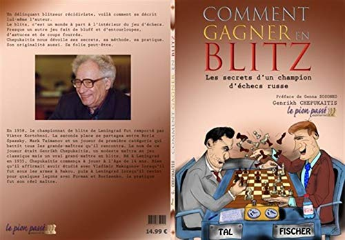 Comment gagner en blitz : Les secrets d'un champion d'échacs russe