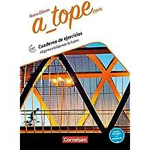 A_tope.com - Nueva edición: Allgemeinbildende Schulen: Arbeitsheft. Mit Audios online