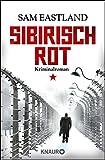 Sibirisch Rot: Kriminalroman (Die Inspektor-Pekkala-Serie, Band 3) - Sam Eastland
