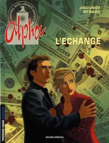 Alpha Tome 1 : L'echange