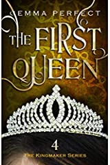 The First Queen (The Kingmaker Series) Paperback