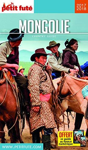Mongolie 2017 petit fute + offre num (Country Guide)