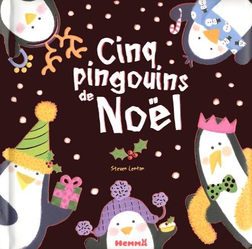 CINQ PINGOUINS DE NOEL