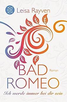 Bad Romeo - Ich werde immer bei dir sein von [Rayven, Leisa]