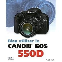 Bien utiliser le Canon EOS 550D