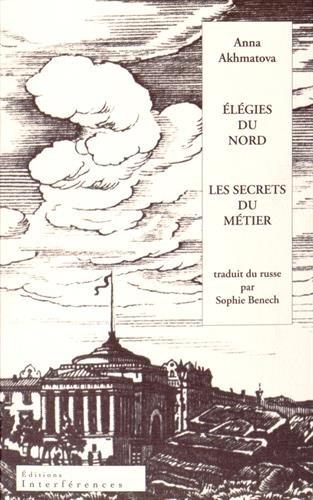 Elegies du Nord Suivi de les Secrets du Metier