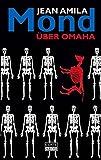 Mond über Omaha: Krimi (Reihe Amila)