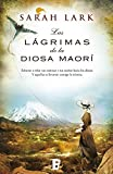 Las lágrimas de la Diosa maorí (Trilogía del árbol Kauri 3): Árbol Kauri Vol. III