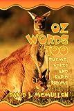 Oz Words Too: Poems, Verse & Rapid Rhyme