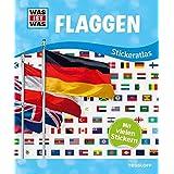 WAS IST WAS Stickeratlas Flaggen: Über 200 wiederablösbare Flaggensticker!
