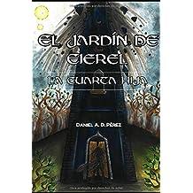 El Jardín de Eierel - La cuarta Hija