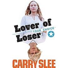 Lover of Loser: de filmeditie