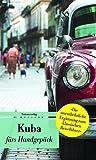 Image de Kuba fürs Handgepäck: Geschichten und Berichte - Ein Kulturkompass (Bücher fürs Handgepäck) (Unionsverlag Taschenbücher)