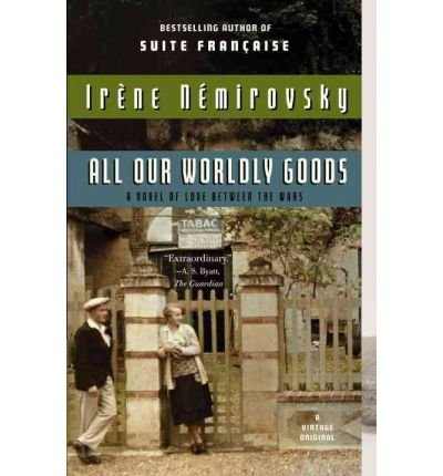 All Our Worldly Goods (Vintage International Original) (Paperback) - Common