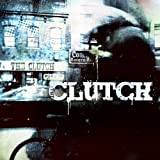 THE CLUCH by CLUTCH, THE