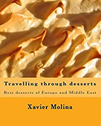 Travelling through desserts: Best desserts of Europe and Middle East