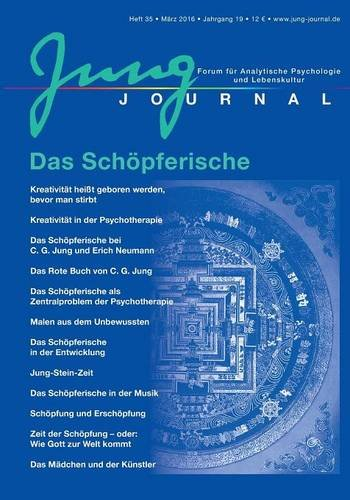 Jung Journal 35: Das Schöpferische: Forum für Analytische Psychologie und Lebenskultur