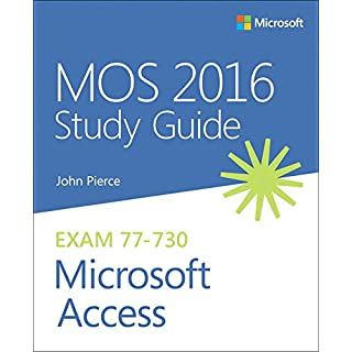 MOS 2016 Study Guide for Microsoft Access (Mos Study Guide)