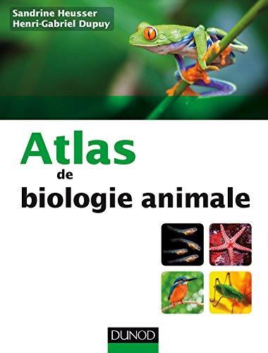Atlas de biologie animale par Sandrine Heusser