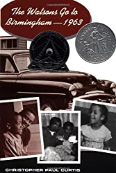 The Watsons Go to Birmingham--1963 (Newbery Honor Book) by Christopher Paul Curtis (1995-09-01)