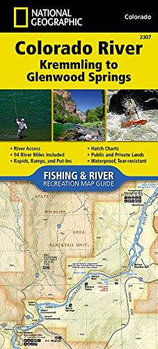 Colorado River, Kremmling to Glenwood Springs (National Geographic Fishing & River Map Guide)