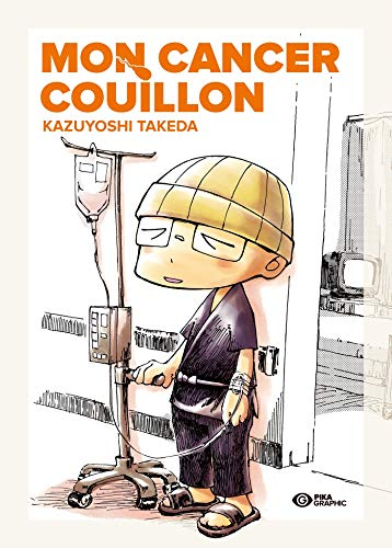 Mon Cancer Couillon Edition simple One-shot