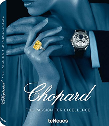 Chopard - The Passion for Excellence