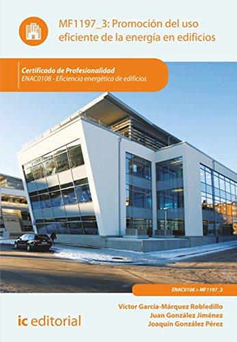 Promoción del uso eficiente de la energía en edificios. ENAC0108 por Víctor García-Márquez Robledillo