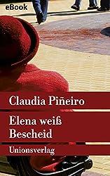 Elena weiß Bescheid: Roman (Unionsverlag Taschenbücher)